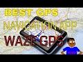Best GPS Navigation App | WAZE GPS