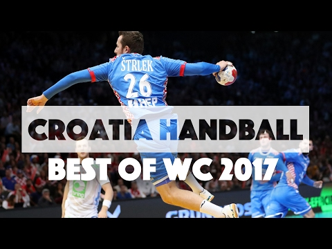 Croatia Handball Best Plays Of WC 2017