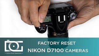 TUTORIAL| How to Factory Reset - Nikon D7100 Reset