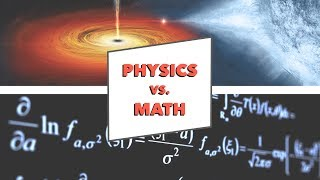 Physics Vs Math - How to Pick the Right Major