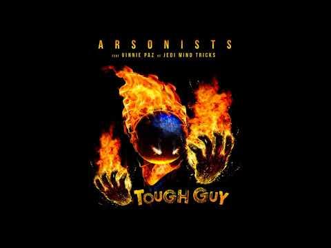 "Arsonists feat. Vinnie Paz - ""Tough Guy"" OFFICIAL VERSION"