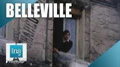 1982 : Belleville se transforme | Archive INA