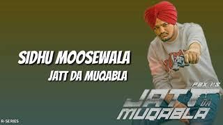 Jatt Da Muqabla - Sidhu Moose Wala