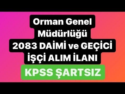 2083 KADROLU ve GEÇİCİ İŞÇİ ALIM İLANI METNİ📌Orman Genel Müdürlüğü'ne✅KPSS'siz
