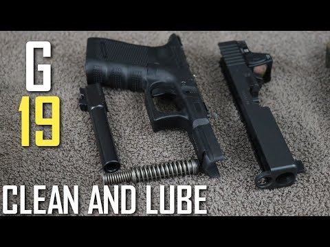 How To Clean and Lube the GLOCK 19 // Grease or Oil?