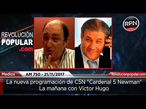 La mañana con Víctor Hugo 'La nueva programación de C5N (Cardenal 5 Newman)'