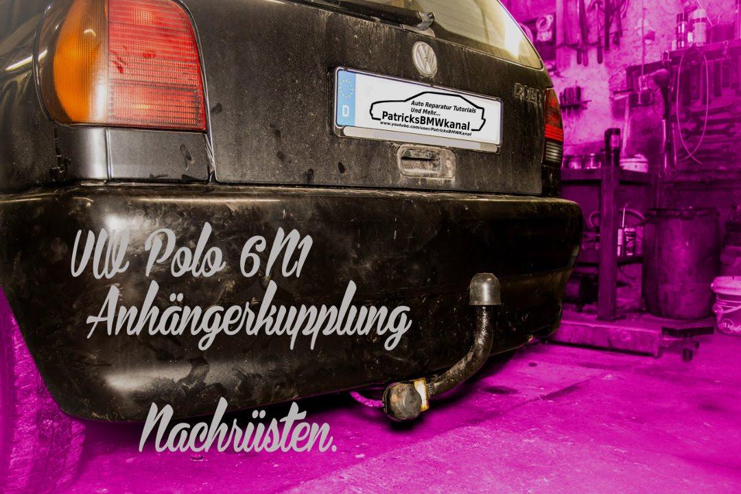 Polo 6N1 Anhängerkupplung Nachrüsten - YouTube