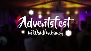 Adventsfest 2016 in Waldfischbach