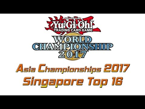 Yu-Gi-Oh! Asia Championships 2017 Singapore Summer Qualifiers Top 16 Feature Match [遊戯王 アジア大会2017]