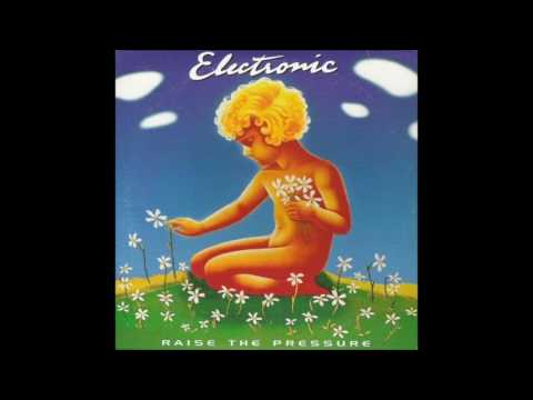 Electronic – Raise The Pressure (1996)