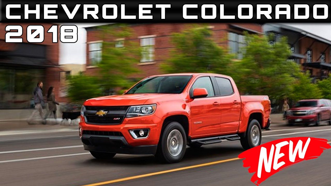 2018 chevrolet colorado.  chevrolet 2018 chevrolet colorado review rendered price specs release date inside chevrolet colorado