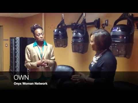 OWN: Onyx Woman Network - Women in Business