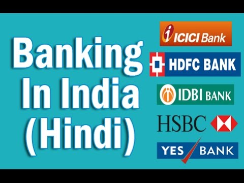 History of Banking in India, Evaluation & Nationalization of