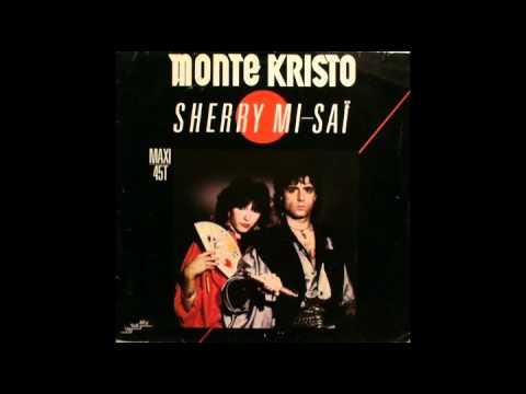 Monte Kristo - Sherry mi sai (extended version)