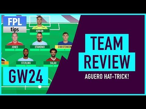 GAMEWEEK 24: TEAM REVIEW   Agüero Hat-Trick Hero!   Fantasy Premier League 2017/18