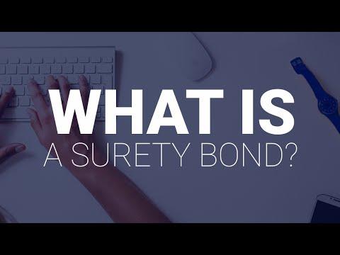 What Is A Surety Bond?