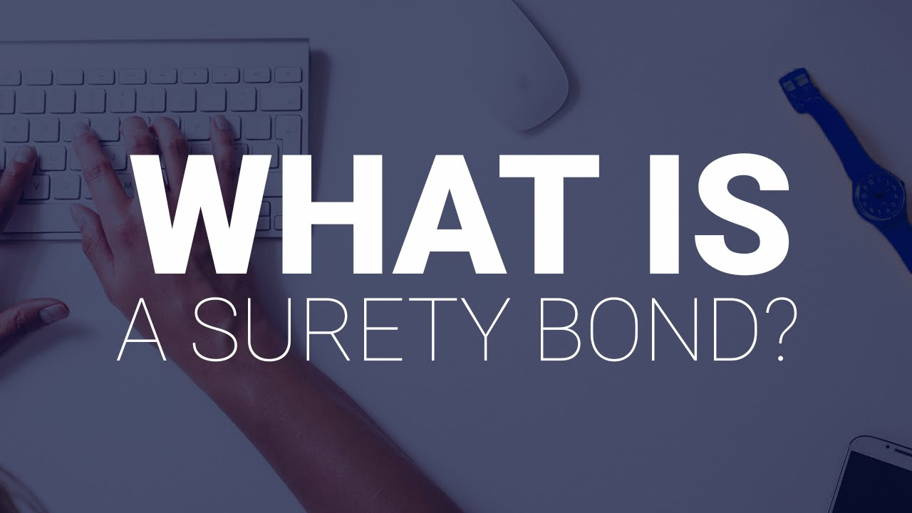 what is a surety bond? - suretybonds