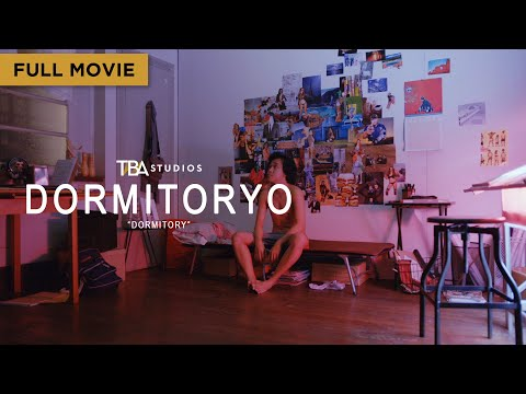Dormitoryo - Full Movie | Ces Quesada, Charles Aaron Salazar | Emerson Reyes | TBA Studios from YouTube · Duration:  1 hour 20 minutes 37 seconds