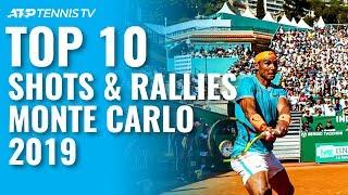 Top 10 Best Shots & Rallies: Monte-Carlo 2019