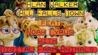 Alan Walker - All Falls Down (feat. Noah Cyrus & Digital Farm Animals) [Chipmunks Version]