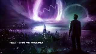 Riliz - Spin Me Around [HQ Free]