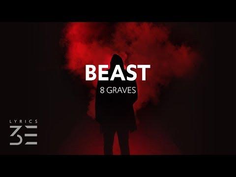8 Graves - Beast (Lyrics)