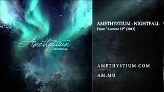 Amethystium Nightfall From Aurorae EP