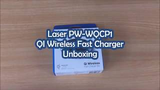 Laser PW-WQCP1 QI Wireless Fast Charger Unboxing