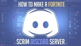 How To Make a Fortnite Scrim Discord Server With a Scrim Bot For Free !