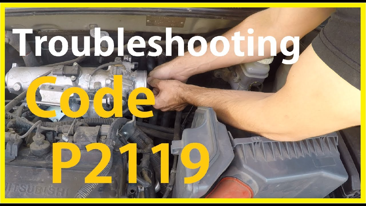 Troubleshooting Code P2119 Youtube