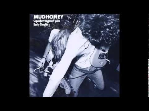 Mudhoney - Superfuzz Bigmuff + Early Singles