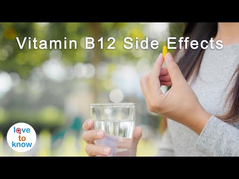 Know the Side Effects of Too Much Vitamin B12 | LoveToKnow