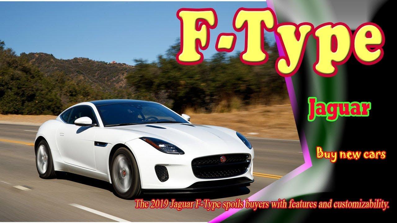 2019 Jaguar F Type Rumors Release Date Redesign >> 2019 Jaguar F Type 2019 Jaguar F Type Price 2019 Jaguar F Type Convertible Buy New Cars