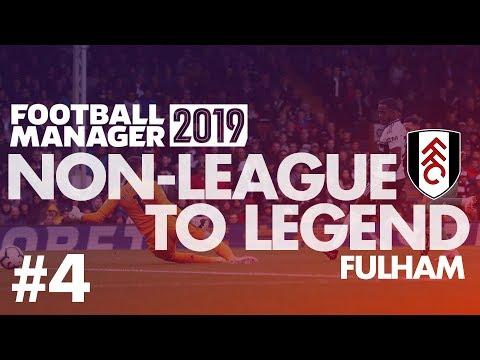 Non-League to Legend FM19 | FULHAM | Part 4 | SEASON FINALE | Football Manager 2019