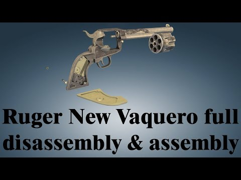 Ruger New Vaquero: full disassembly & assembly - YouTube