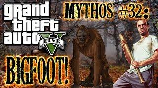 Grand Theft Auto V! | M&L | Mythos #32: Bigfoot! [DE]