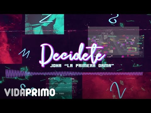 Joha - Decidete [Official Audio]