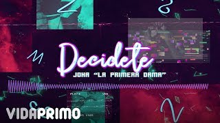 Joha - Decidete [Official Audio]