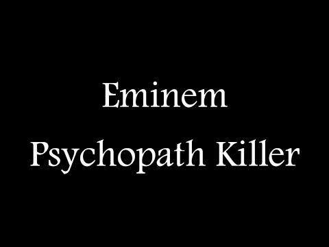 Eminem - Psychopath Killer ( Official Lyric Video )