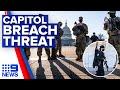 US police uncover possible Capitol breach plot on Washington DC | 9 News Australia