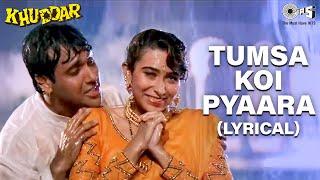 Tumsa Koi Pyaara - Lyrical   Govinda   Karisma Kapoor   Alka Yagnik   Kumar Sanu   Khuddar Movie