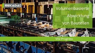 VISI Progress- Produktvideo ''Volumenbasierte Abwicklung von Bauteilen''