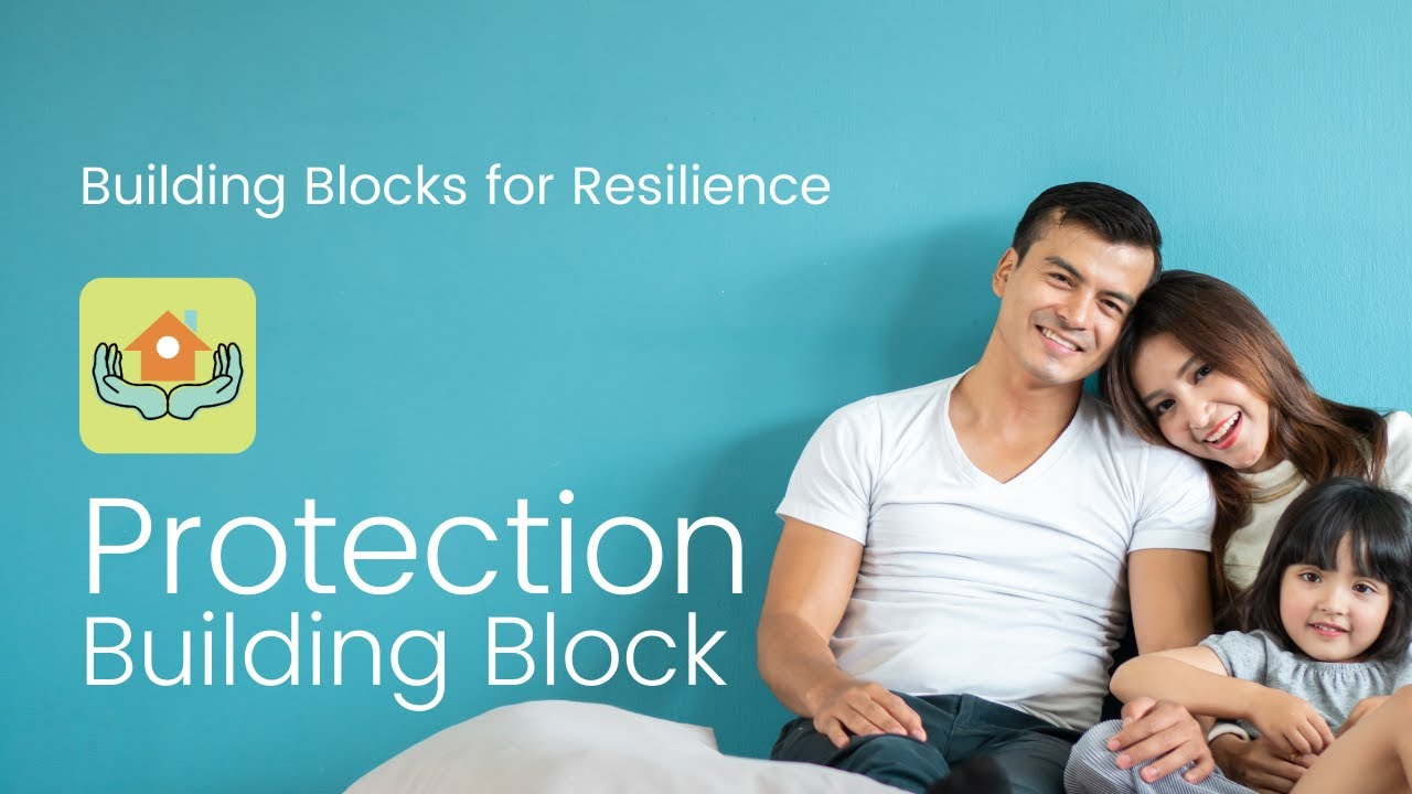 Building Block to Resilience #1: Protection | Bounce Back Generation