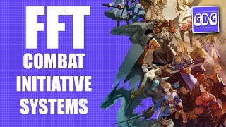 Final Fantasy Tactics & Combat Initiative Systems | Game Design Guide