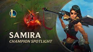 Samira Champion Spotlight | Gamęplay - League of Legends