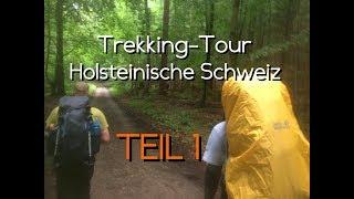 Trekking-Tour in der Holsteinischen Schweiz, Teil1/2