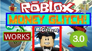 Rocitizens: MONEY GLITCH 3.0! [WORKING] [May 2016] (Roblox)
