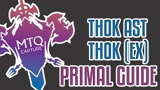 Thok Ast Thok Extreme Guide - FFXIV: Heavensward