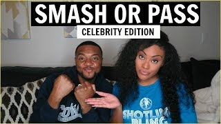 SMASH OR PASS - CELEBRITY EDITION