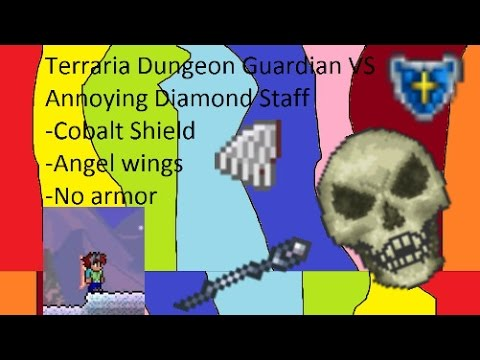 Terraria-Dungeon Guardian VS Annoying Diamond Staff-Cobalt Shield,Angel wings-No armor